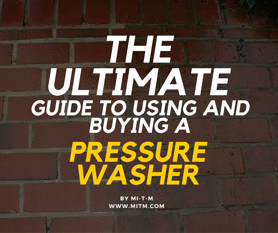 pressure washing the ultimate guide